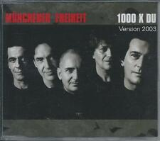 MUNCHENER FREIHEIT - 1000 x Du (VERSION 2003) CD SINGLE 3TR Germany