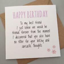 FUNNY BEST FRIEND BIRTHDAY CARD/ BESTIE / HUMOUR/ FUN / SARCASM - B & Sarcastic