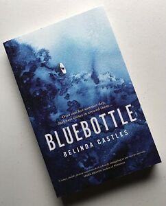 NEW Bluebottle by Belinda Castles (Large Paperback, 2018) Over One Hot Summer...