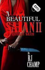 A Beautiful Satan 2 : Natasha's Wrath by R. J. Champ (2013, Paperback)