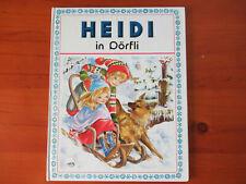 Bilderbuch Heidi in Dörfli von Johanna Spyri, illustriert von Marie-José