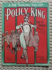 Policy King 1905 by Chas. B. Brown - Two Step - Black Americana / Sheet Music