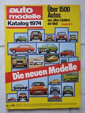 Auto Modelle Katalog 1974 Ausgabe Nr.17, 1500 Autos aus aller Welt