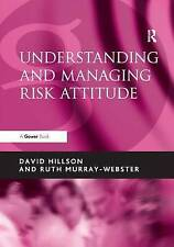 Understanding and Managing Risk Attitude, Hillson, David, Used; Very Good Book