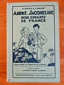Scolaire ancien : André, Jacqueline, deux enfants de France, 1956