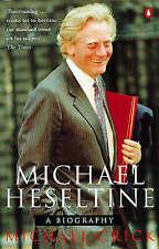 Michael Heseltine: A Biography by Michael Crick (Paperback, 1997)