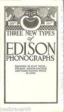 Edison - Three New Types Of Edison Phonographs Advertisement - Pamphlet