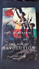 ACADEMIC HISTORY      THE AGE OF REVOLUTION 1789-1848       by ERIC HOBSBAWM