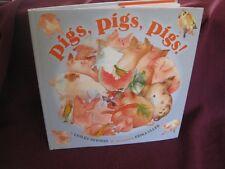 Pig, Pigs, PIGS! ~ Lesléa Newman & Erika Oller. 1st HbDj