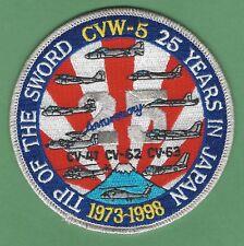 U.S. NAVY CVW-5 CV-41 CV-62 CV-63 25 YEARS IN JAPAN PATCH TIP OF THE SWORD
