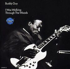 Buddy Guy - I Was Walking Thorugh the Woods [New CD]