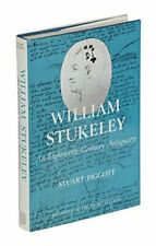 William Stukeley: An Eighteenth-century Antiquary by Piggott, Stuart Hardback