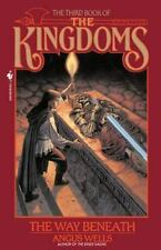 Kingdoms: The Way Beneath Bk. 3 by Angus Wells (1995, Paperback)