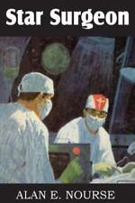 Star Surgeon by Alan E. Nourse (2013, Paperback)