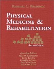 Physical Medicine & Rehabilitation, 2e (Braddom, Physical Medicine & Rehabilitat