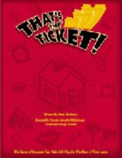 That's the Ticket: The Game of Success Your Kids Will Play for the Rest of Their