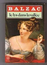 Le Lys Dans La Vallée - Honoré De Balzac. TB état .