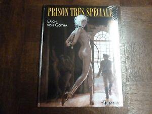 PRISON TRES SPECIALE - ERICH VON GOTHA