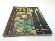 Ideas For Japanese Gardens: Plans Maintenance Plants Materials 1972 Sunset