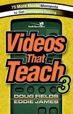 Videos That Teach 3: 75 More Movie Moments to Get Teenagers Talking (Youth