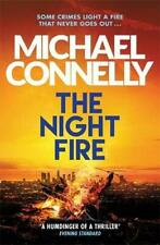 The Night Fire: The Brand New Ballard and Bosch Thriller... by Connelly, Michael