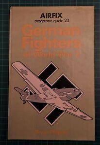 Airfix magazine guide 23: German Fighters of World War 2 (1977) : Bryan Philpott