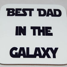 Best Dad In The Galaxy coaster - great gift for a birthday