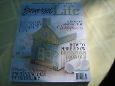 SOMERSET LIFE,   JULY / AUGUST / SEPTEMBER, 2013 AUTHENTIC & CREATIVE LIVING