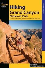 Hiking Grand Canyon National Park, 3rd: A Guide to the Best Hiking Adventures on