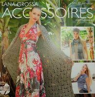 Filati Accessoires Nr. 12,Lana Grossa:sommerliche Maschen für viele Outfits #946