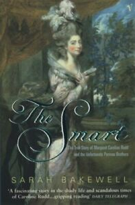 The Smart: The True Story of Margaret Caroline R... by Bakewell, Sarah Paperback