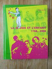 La mode et l'enfant 1780...2000 Exposition Children Fashion Catalogue
