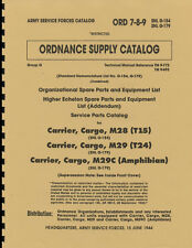 ORD-7-8-9 SNL G154 & SNL G179 ~ Parts List Manual ~ M28 M29 M29C Weasel ~ Reprnt