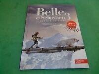 Belle et Sébastien 3 - Album du film - Hachette