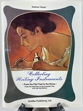 Collecting Writing Instruments by Dietmar Geyer - Schiffer Publishing (1990)