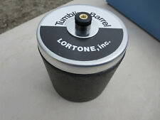 LORTONE TUMBLER DRUM, 3 POUND.  COMPLETE ASSY, NEW!