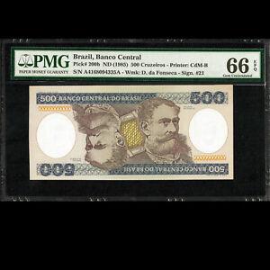 Banco Central do Brasil 500 Cruzeiros ND 1985 PMG 66 GEM UNCIRCULATED EPQ P-200b