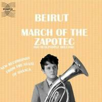 March of the Zapotec and Realpeople Holland - Audio CD By Beirut - VERY GOOD