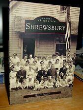 History Shrewsbury, Massachusetts (Images of America) Lake Quinsigamond, Houses