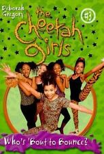 Cheetah Girls, The: Who's Bout to Bounce, Baby - Book #3