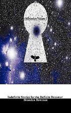 Oblivionlore : Indefinite Stories for the Definite Dreamer by Brandon A....