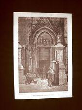 Incisione di Gustave Dorè del 1874 Porta maggiore Cattedrale di Siviglia Spagna