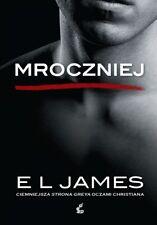 Mroczniej. Ciemniejsza strona Greya oczami Christia, Polish book - Polska wersja