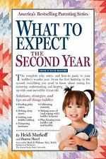 NEW What to Expect the Second Year : From 12 to 24 Months by Heidi Murkoff