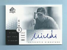 MIKE WEIR 2001 SP AUTHETIC SIGN OF THE TIMES SIGNATURE AUTOGRAPH AUTO