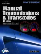 Today's Technician : Manual Transmissions and Transaxles by Jack Erjavec (2005,
