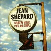 Jean Shepard - Country Music Pure And Simple NEW CD