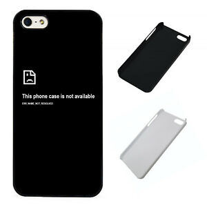 Phone Case Not Available Funny plastic phone case Fits iPhone