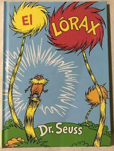 El Lórax (The Lorax Spanish Edition) (Classic Seuss) [Hardcover] 📖🆕