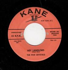 RARE DOOWOP-FIVE CRYSTALS-KANE 25592-HEY LANDLORD/GOOD LOOKING OUT